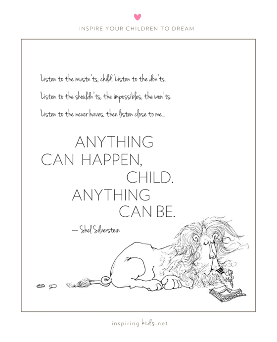 Shel Silverstein, Anything can be, listen to..., silverstein quote, where the sidewalk ends, inspiring kids, best children's books