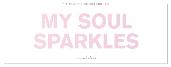 Affirmation, parenting, inspiring kids, motherhood