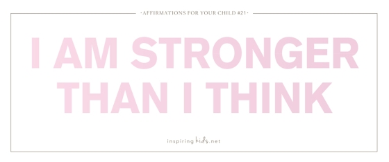 affirmation, parenting, motherhood, inspiring kids, confidence