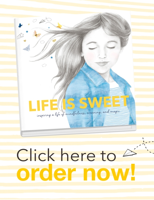 Life is Sweet book, Inspiring Kids, children's book, parenting, inspiration, raising kids