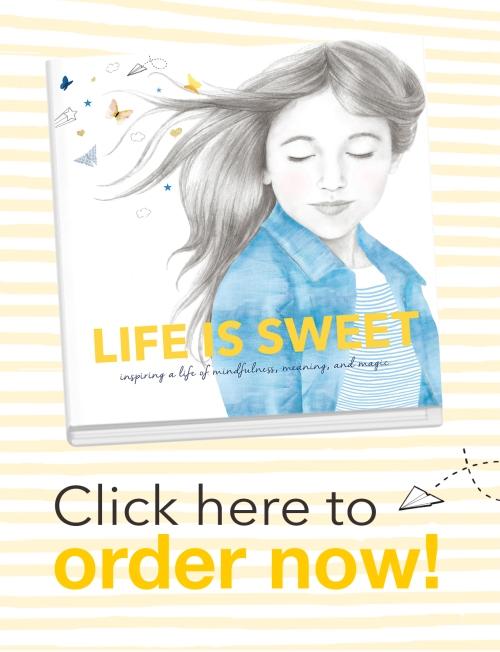 Life is Sweet book, Inspiring Kids, children's book, parenting, inspiration, raising kids